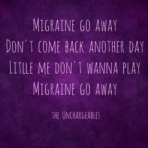 Migraine go away song