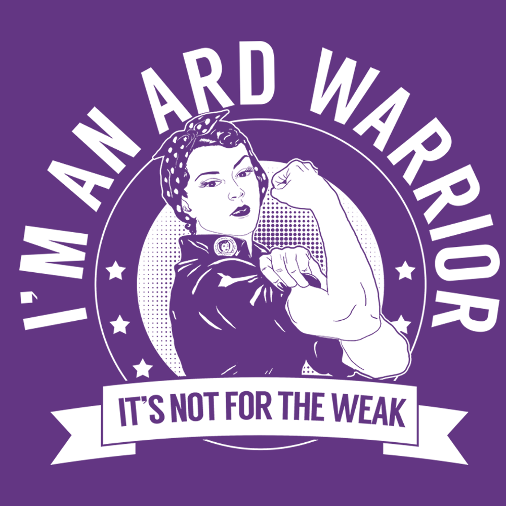 Adhesion Related Disorder - ARD Warrior Not For The Weak Shirts, Tank And Hoodie