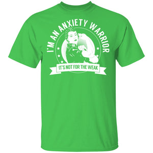 Anxiety Warrior Not For The Weak Shirts, Tank And Hoodie