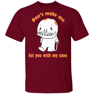 Don't Make Me Hit You With My Cane Donny Shirts, Tank And Hoodie - The Unchargeables