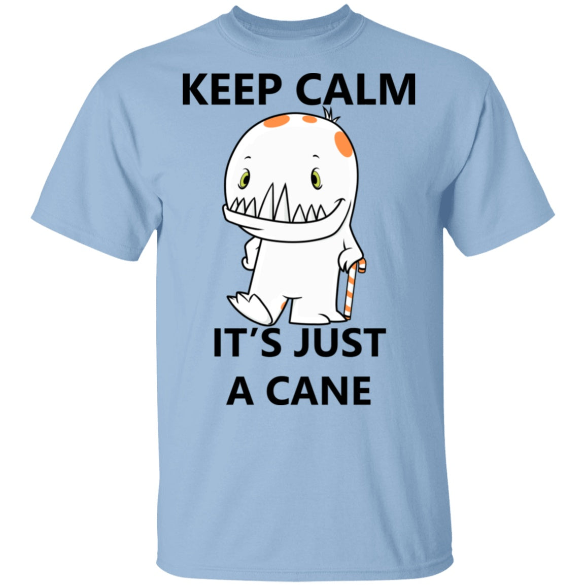 Keep Calm It's Just A Cane Donny Shirts, Tank And Hoodie - The Unchargeables