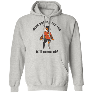 Quit Pulling My Leg Toni Shirts, Tank And Hoodie - The Unchargeables