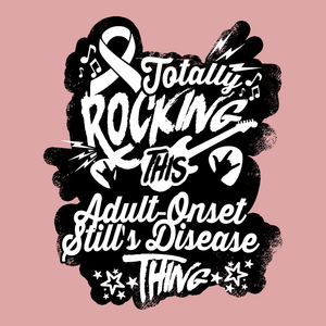 Rocking Adult-Onset Still's Disease Shirts, Tank And Hoodie - The Unchargeables