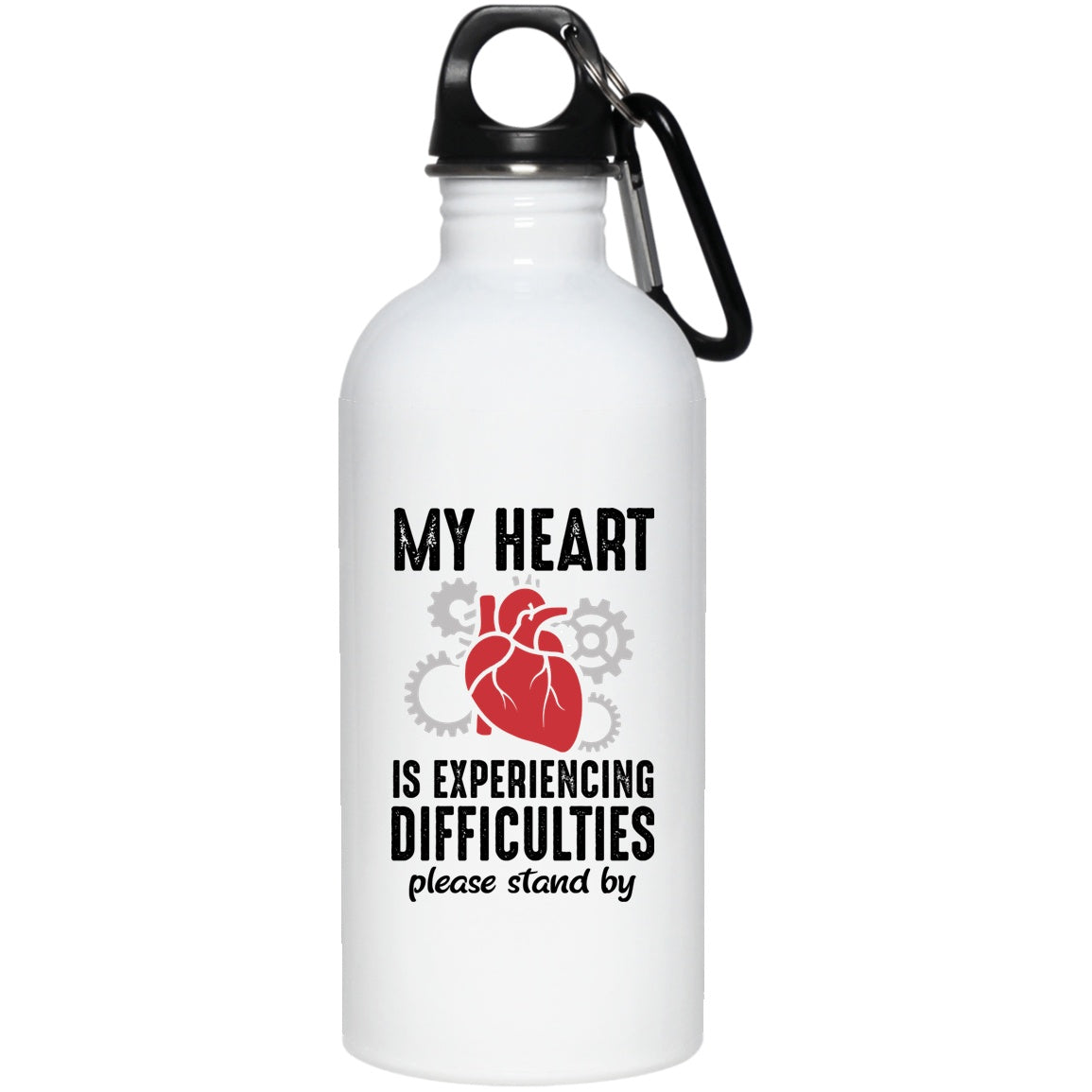Heart is Experiencing Difficulties 20 oz. Stainless Steel Water Bottle