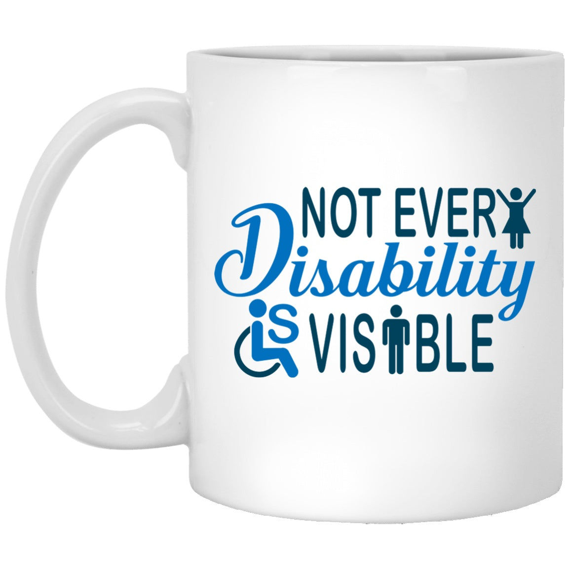 Invisible Disability 11 oz. White Mug
