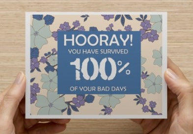 Floral Survived 100% Bad Days Notecard - The Unchargeables