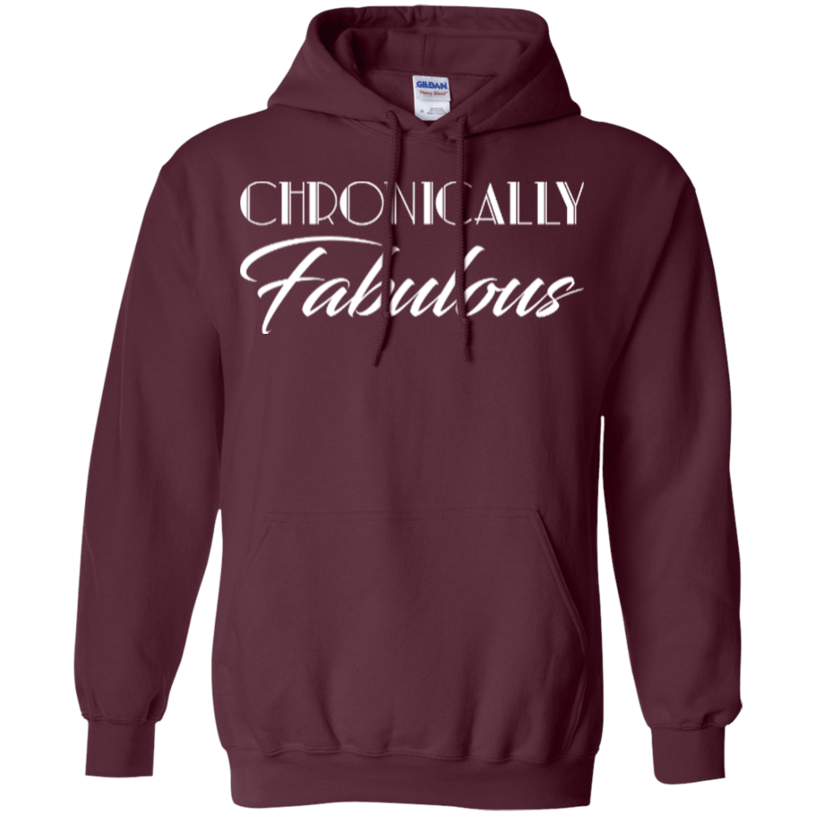 Chronically Fabulous Pullover Hoodie 8 oz - The Unchargeables