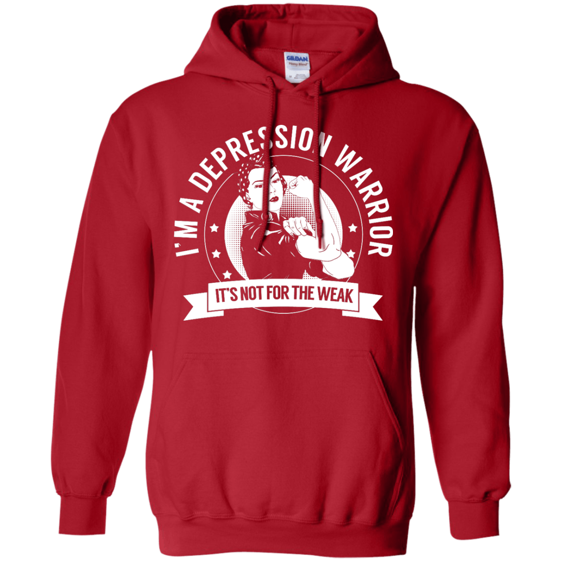 Depression Warrior Not for the Weak Pullover Hoodie 8 oz - The Unchargeables