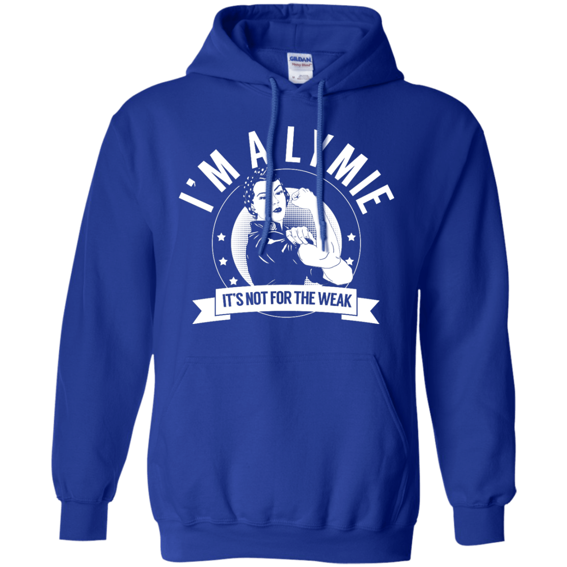 Lyme Disease - Lymie Not For The Weak Pullover Hoodie 8 oz - The Unchargeables