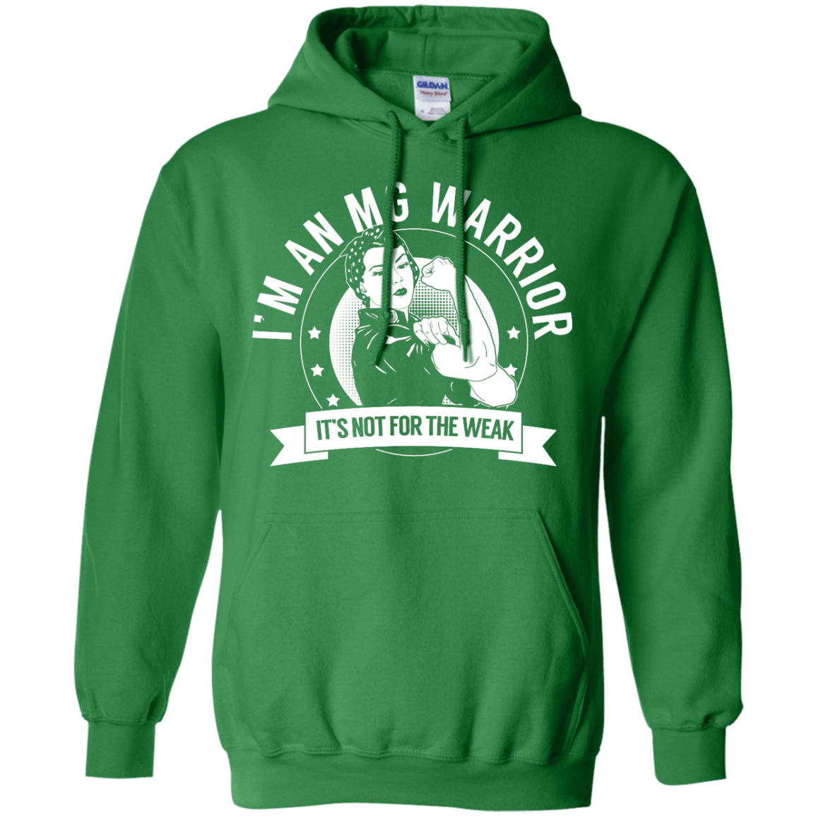 Myasthenia Gravis - MG Warrior Not For The Weak Pullover Hoodie 8 oz - The Unchargeables