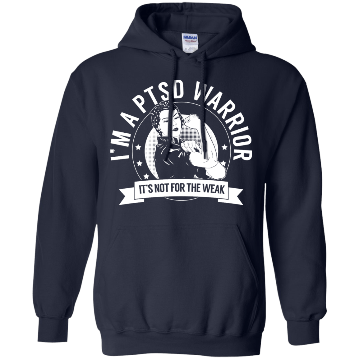 Hoodies - Post Traumatic Stress Disorder - PTSD Warrior Not For The Weak Pullover Hoodie 8 Oz
