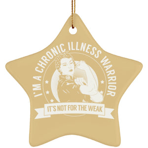 Housewares - Chronic Illness Warrior Not For The Weak Ceramic Star Ornament