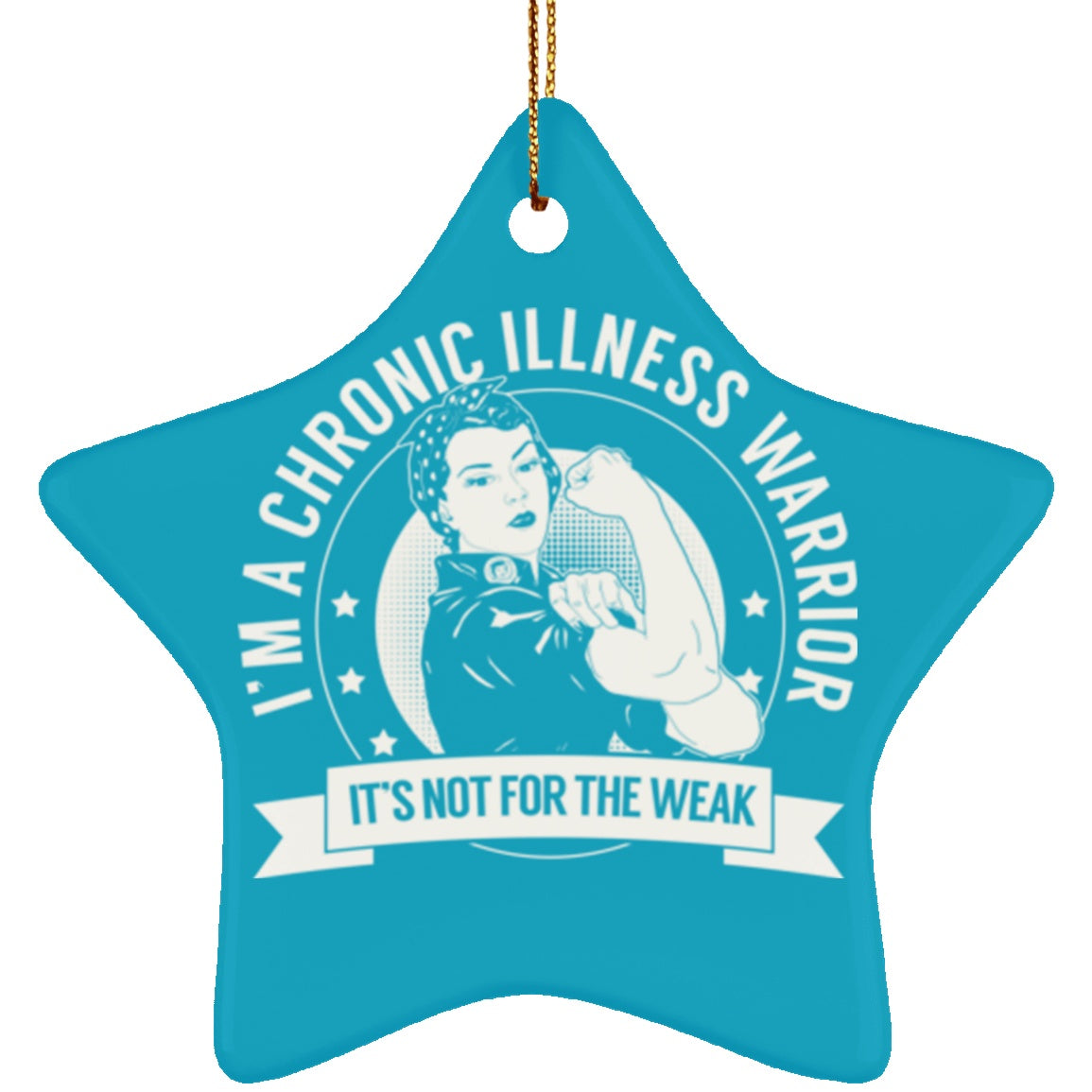 Chronic Illness Warrior Not For The Weak Star Ornament - The Unchargeables