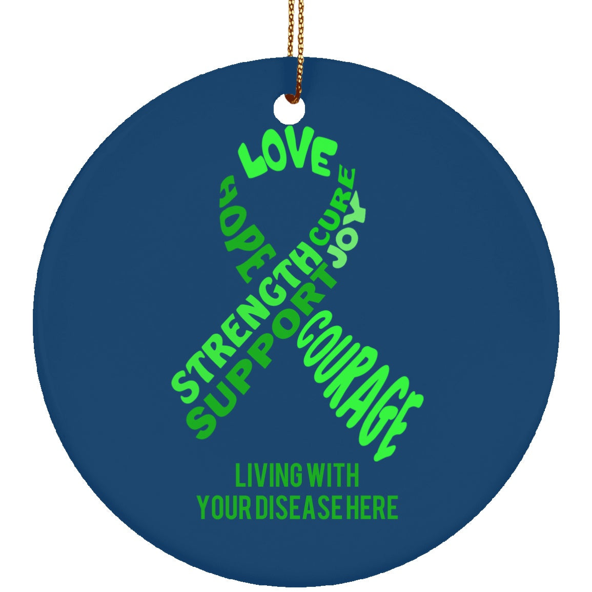 Customisable Green Awareness Ribbon With Words Circle Ornament - The Unchargeables