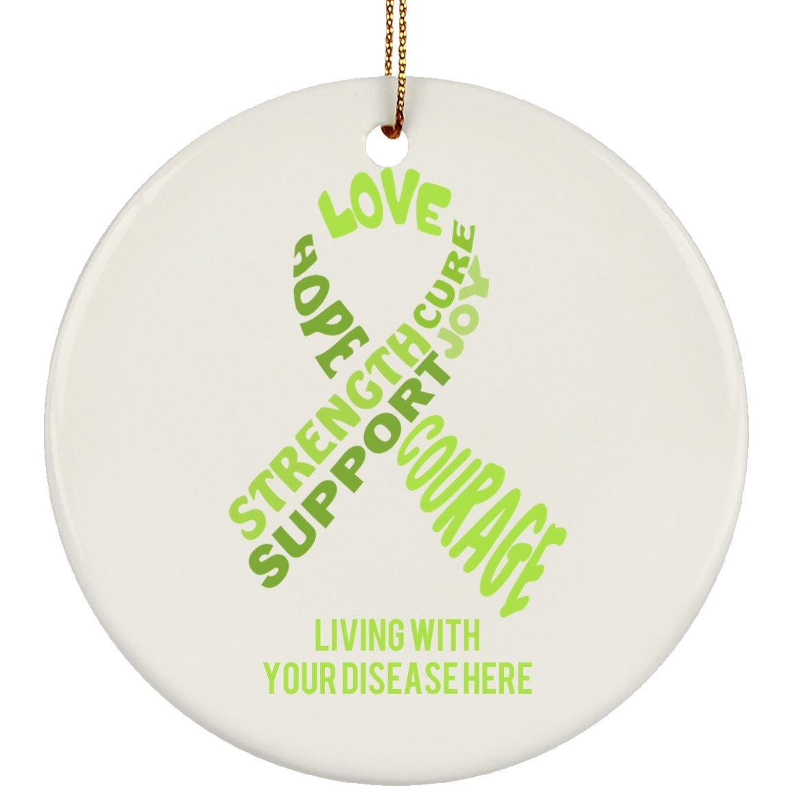 Customisable Lime Green Awareness Ribbon With Words Circle Ornament - The Unchargeables