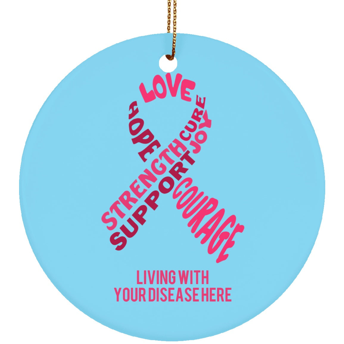 Customisable Pink Awareness Ribbon With Words Circle Ornament - The Unchargeables