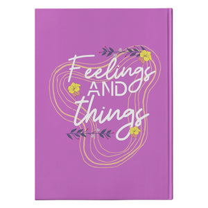 Fellings And Things Journal Hardcover - The Unchargeables