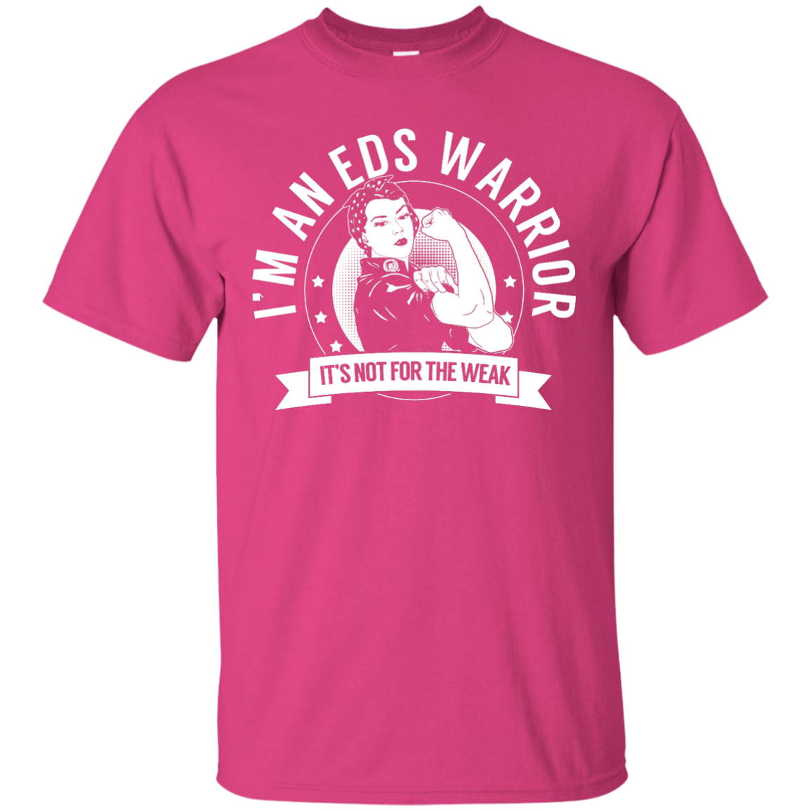 Short Sleeve - Ehlers Danlos Syndrome - EDS Warrior Not For The Weak Unisex Shirt