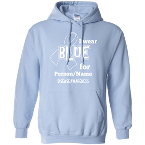 Customisable I Wear Blue For Pullover Hoodie 8 oz - The Unchargeables