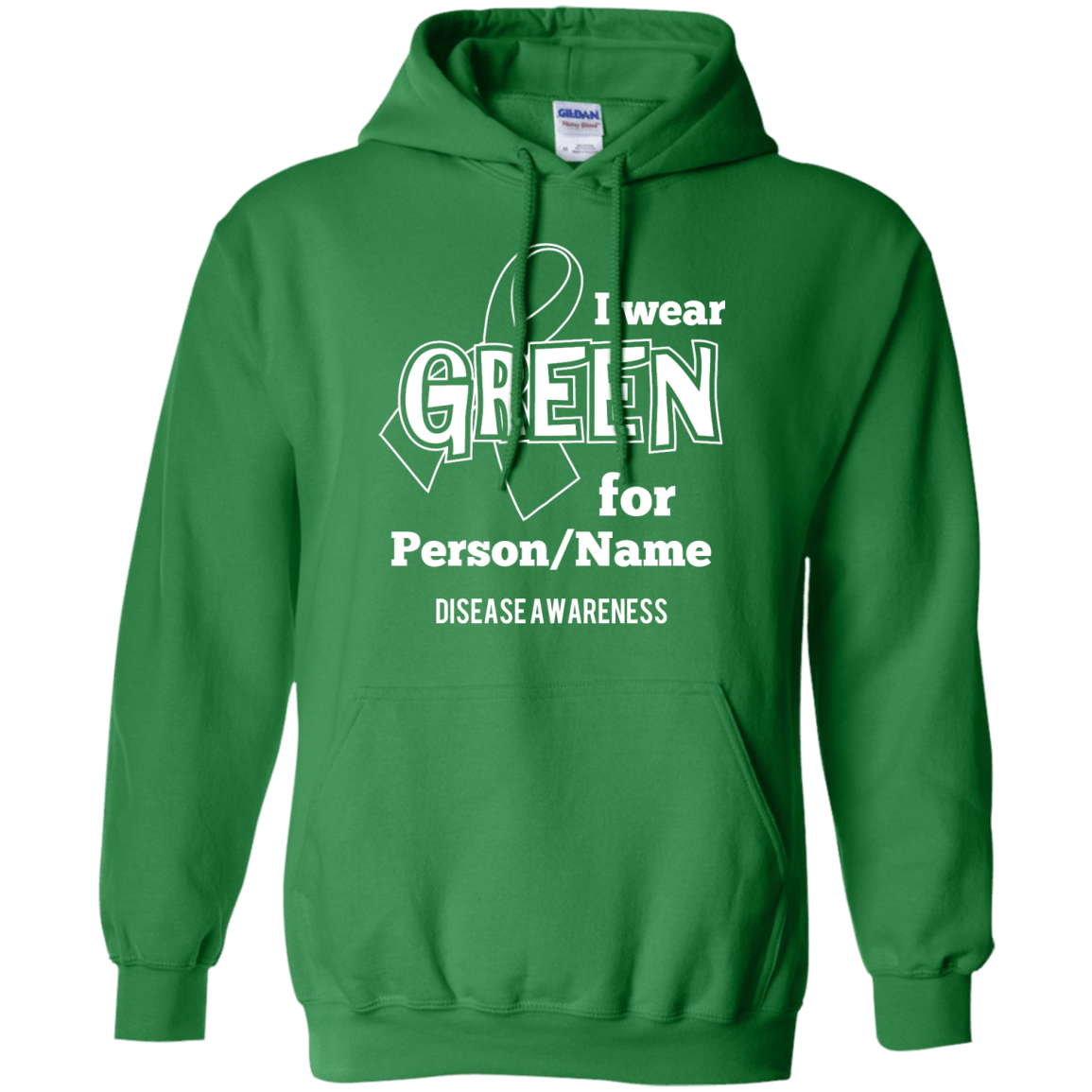 Customisable I Wear Green For Pullover Hoodie 8 oz - The Unchargeables
