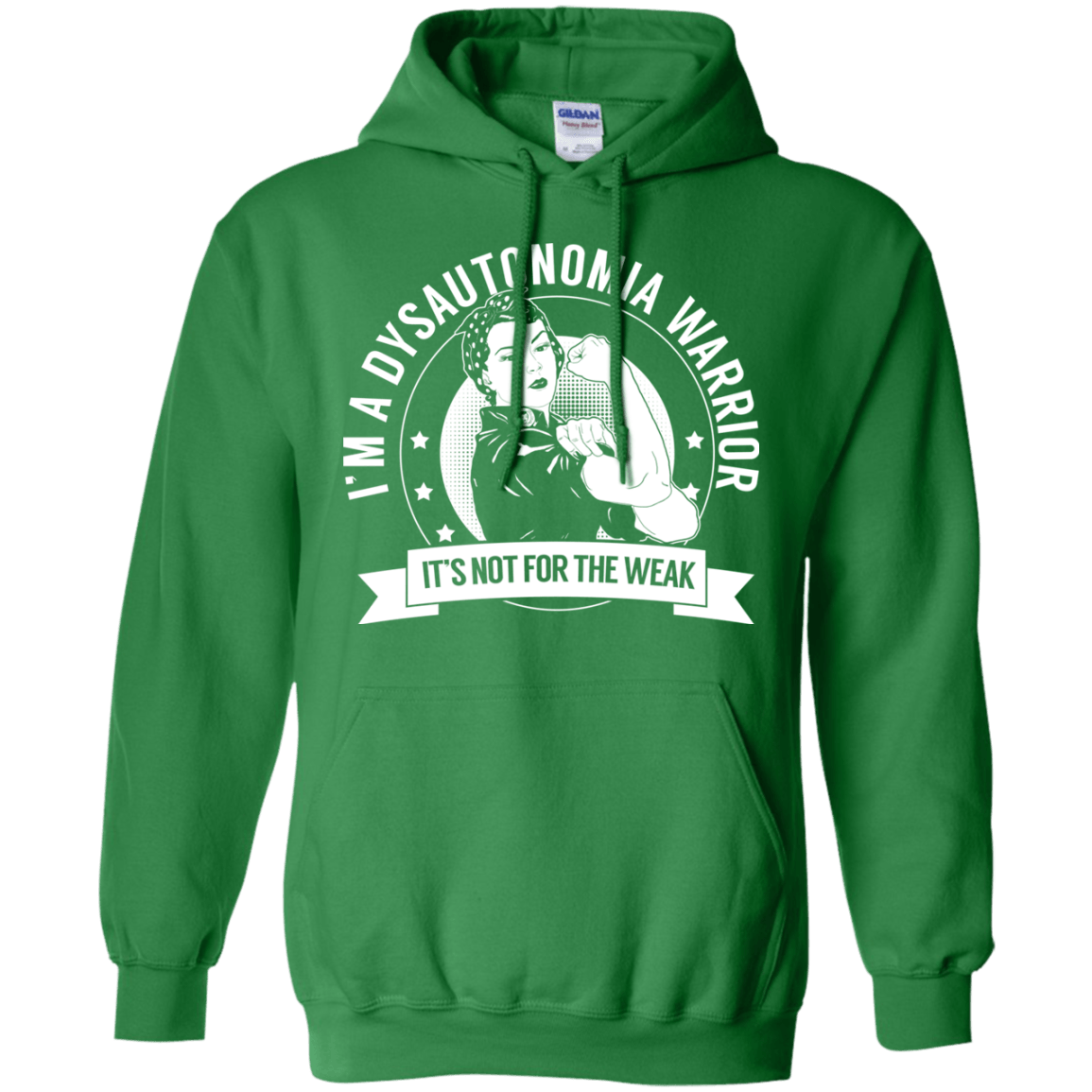 Dysautonomia Warrior Not For The Weak Pullover Hoodie 8 oz. - The Unchargeables