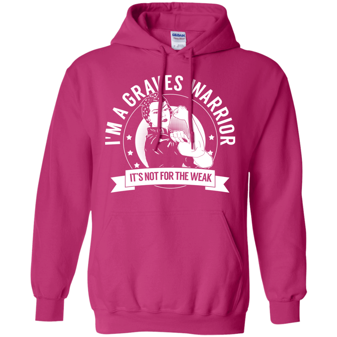 Graves Disease - Graves Warrior Not For The Weak Pullover Hoodie 8 oz - The Unchargeables