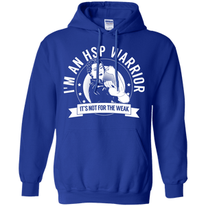 Sweatshirts - Hereditary Spastic Paraparesis - HSP Warrior Not For The Weak Pullover Hoodie 8 Oz