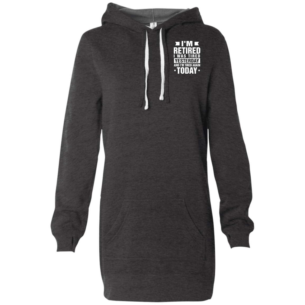 I'm Retired Women's Hooded Pullover Dress - The Unchargeables