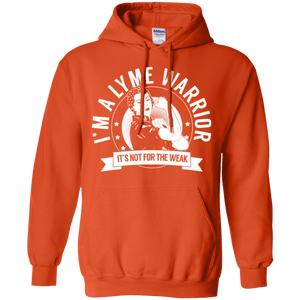 Lyme Disease - Lyme Warrior Not For The Weak Pullover Hoodie 8 oz. - The Unchargeables