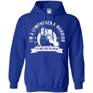 Lymphedema Warrior Not For The Weak Pullover Hoodie 8 oz. - The Unchargeables
