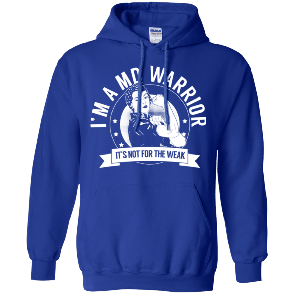 Muscular Dystrophy - MD Warrior Not For The Weak Pullover Hoodie 8 oz. - The Unchargeables