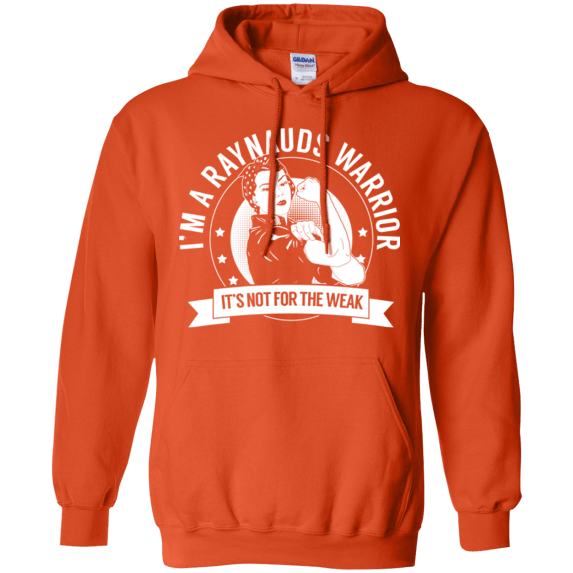 Raynaud's Disease - Raynauds Warrior Not For The Weak Pullover Hoodie 8 oz. - The Unchargeables