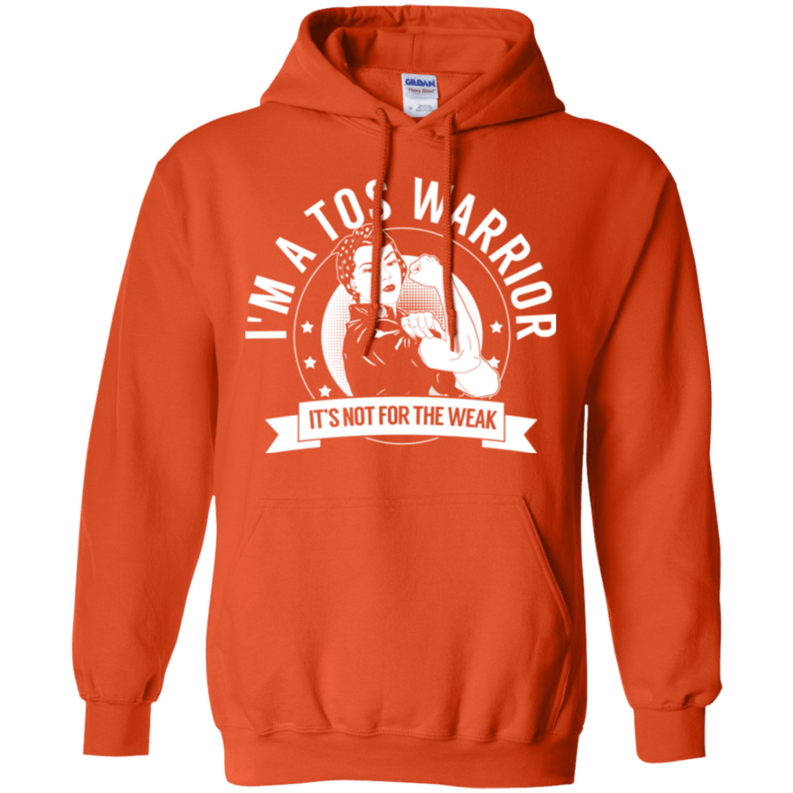 Sweatshirts - Thoracic Outlet Syndrome - TOS Warrior Not For The Weak Pullover Hoodie 8 Oz.