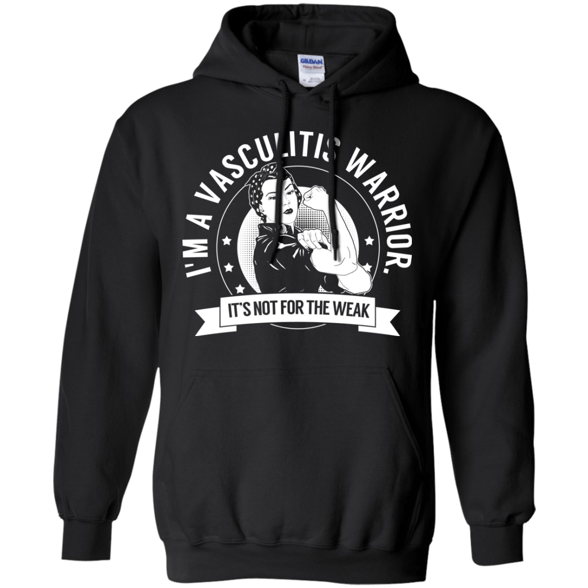 Sweatshirts - Vasculitis Warrior Not For The Weak Pullover Hoodie 8 Oz.