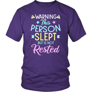 Slept But Not Rested - Fatigue Shirt - The Unchargeables