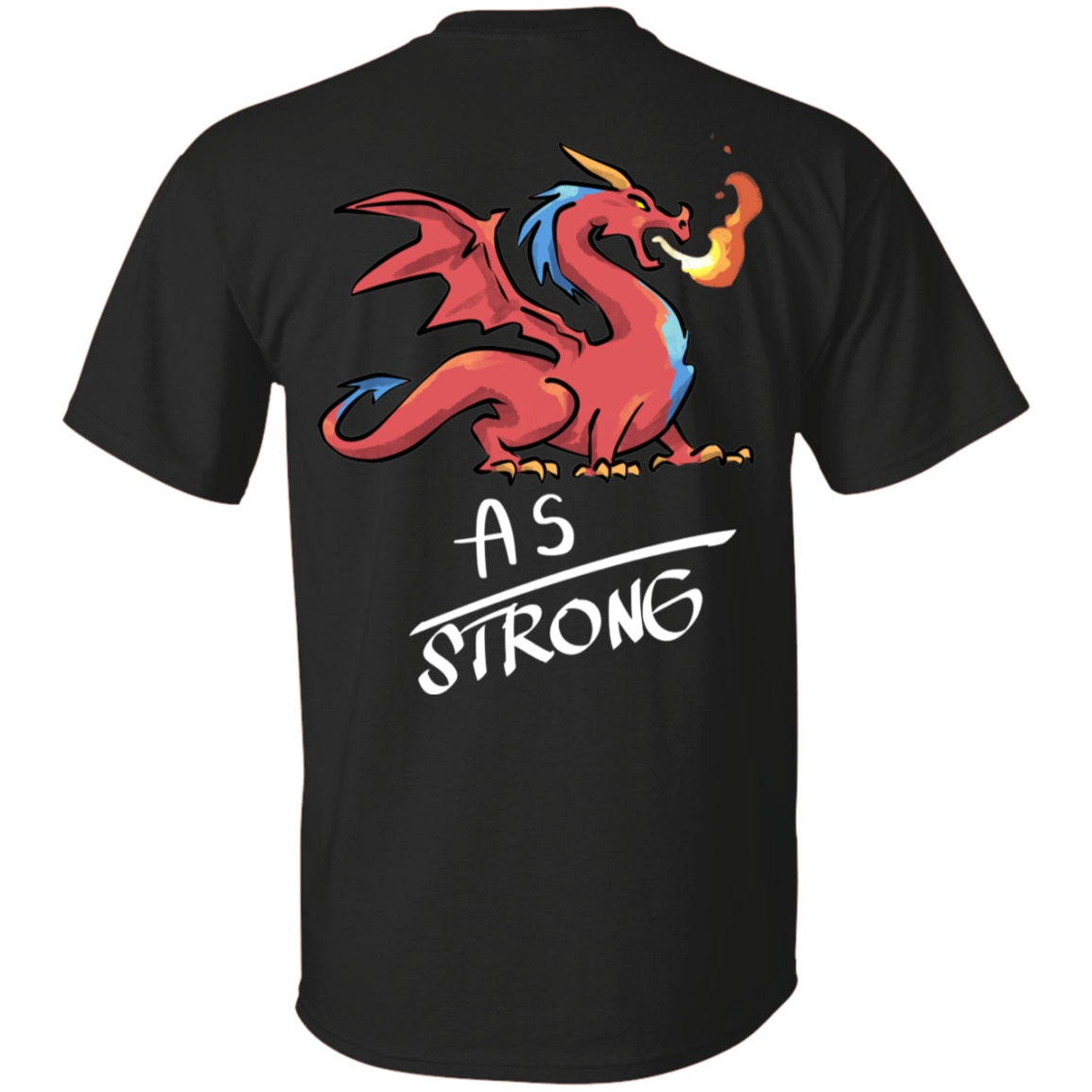 AS Strong Dragon Unisex T-Shirt - The Unchargeables