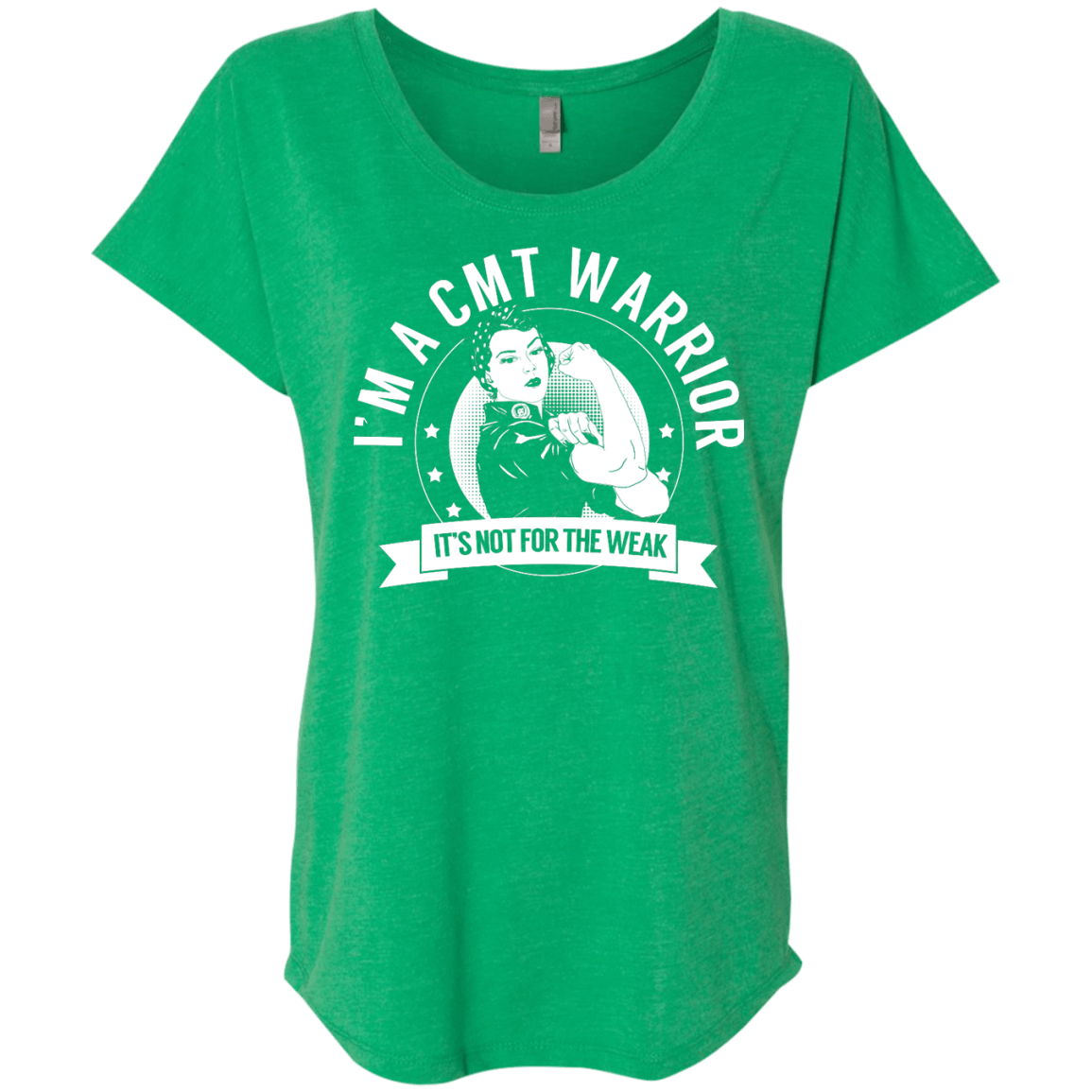 Charcot-Marie-Tooth Disease - CMT Warrior Not For The Weak Dolman Sleeve - The Unchargeables