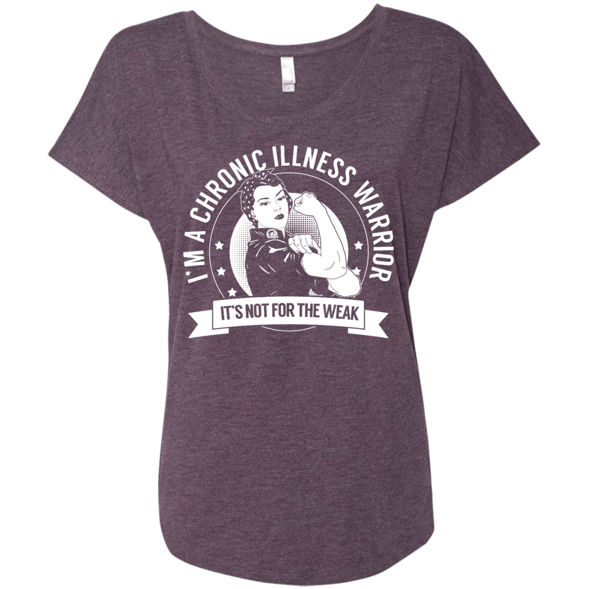 Chronic Illness Warrior Not For The Weak Dolman Sleeve - The Unchargeables