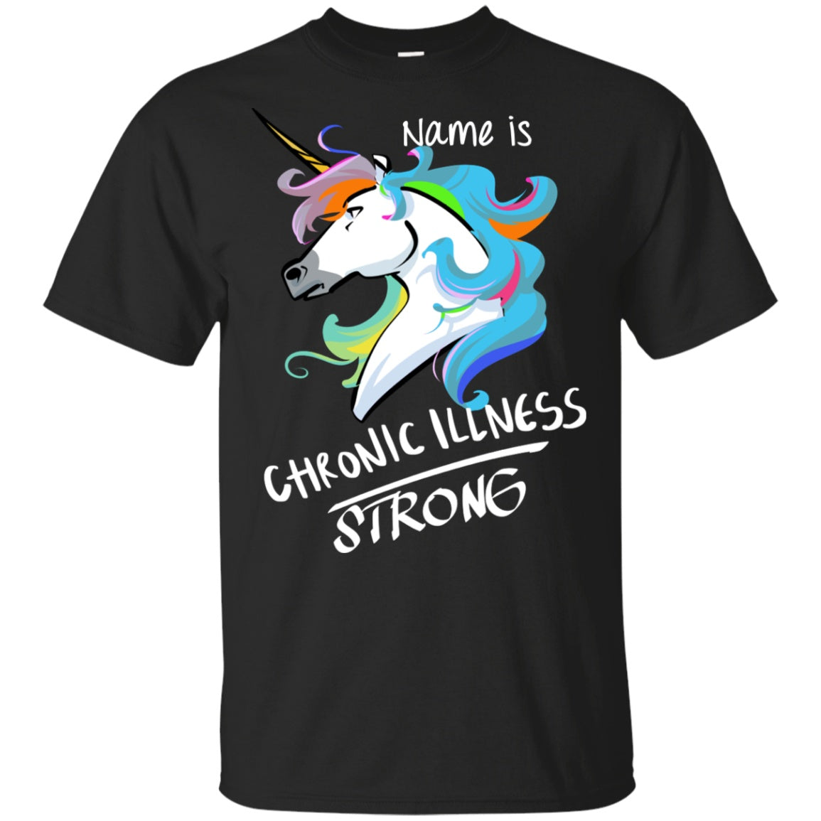 Customisable Chronic Illness Strong Unicorn Cotton Unisex Shirt - The Unchargeables