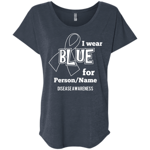 T-Shirts - Customisable I Wear Blue For Dolman Sleeve