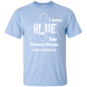 T-Shirts - Customisable I Wear Blue For Unisex Shirt