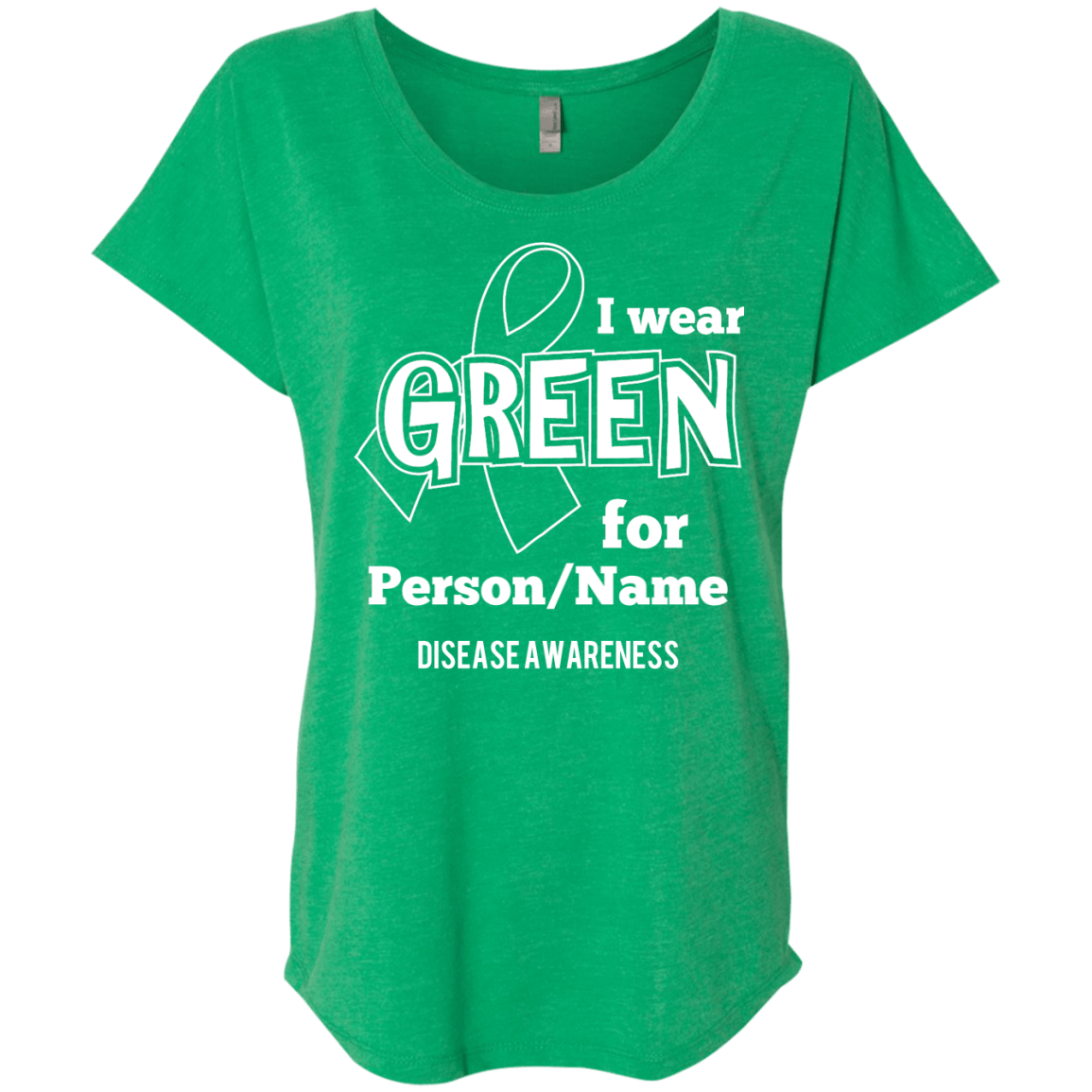 Customisable I Wear Green For Dolman Sleeve - The Unchargeables
