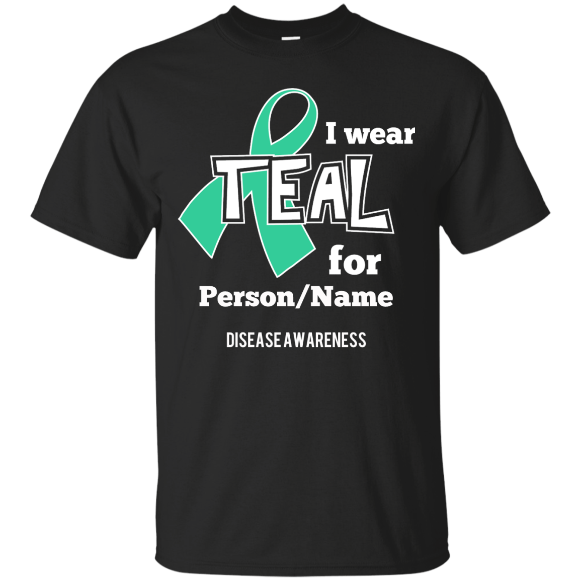 Customisable I Wear Teal For Unisex Shirt - The Unchargeables