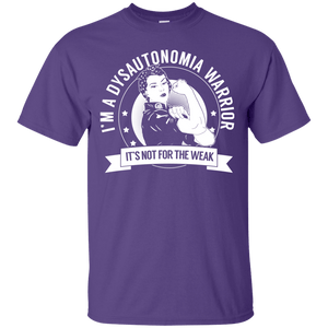 Dysautonomia Warrior Not For The Weak Cotton T-Shirt - The Unchargeables
