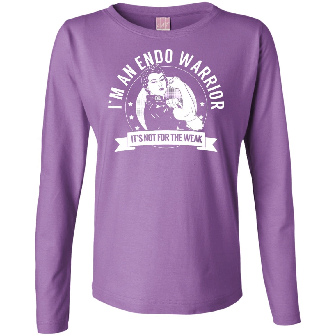 Endometriosis - Endo Warrior Not For The Weak Womens Long Sleeve Shirt - The Unchargeables