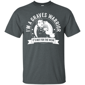T-Shirts - Graves Disease - Graves Warrior Not For The Weak Unisex Shirt