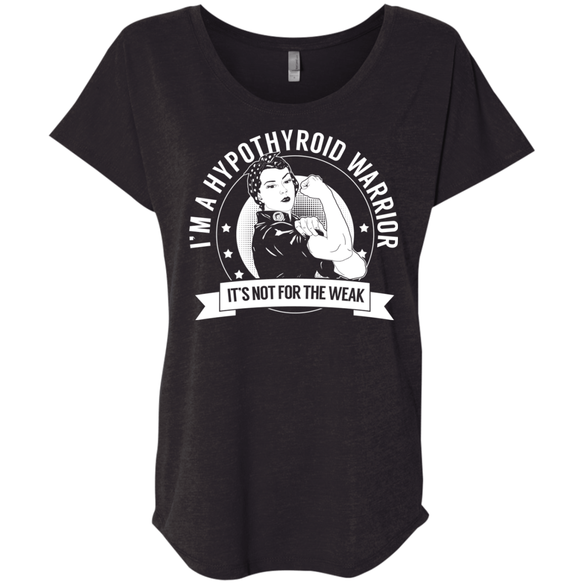 T-Shirts - Hypothyroid Warrior Not For The Weak Dolman Sleeve