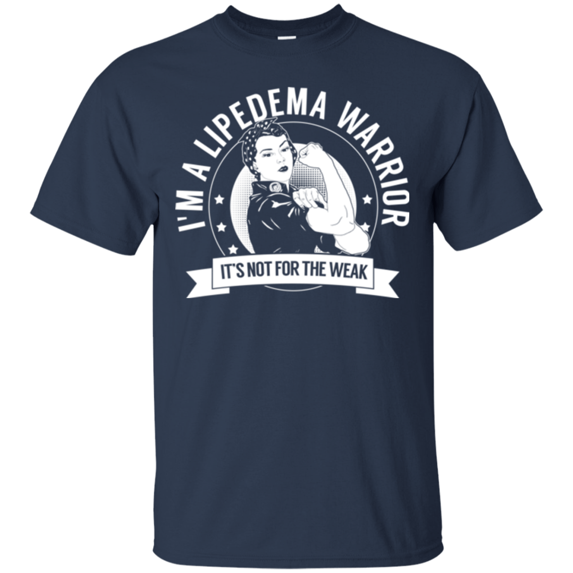 T-Shirts - Lipedema Warrior Not For The Weak Cotton T-Shirt