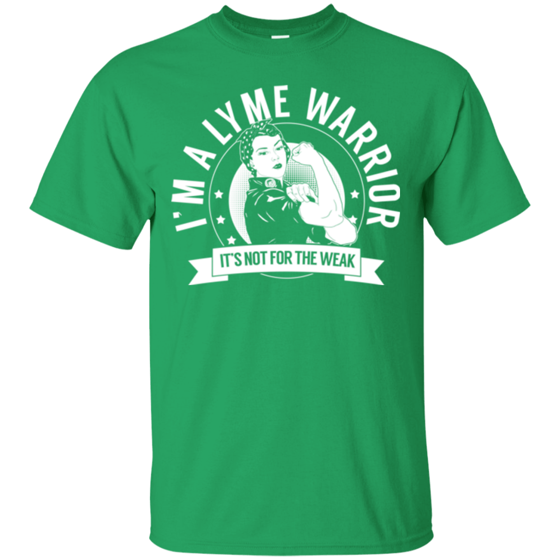 Lyme Disease - Lyme Warrior Not For The Weak Cotton T-Shirt - The Unchargeables