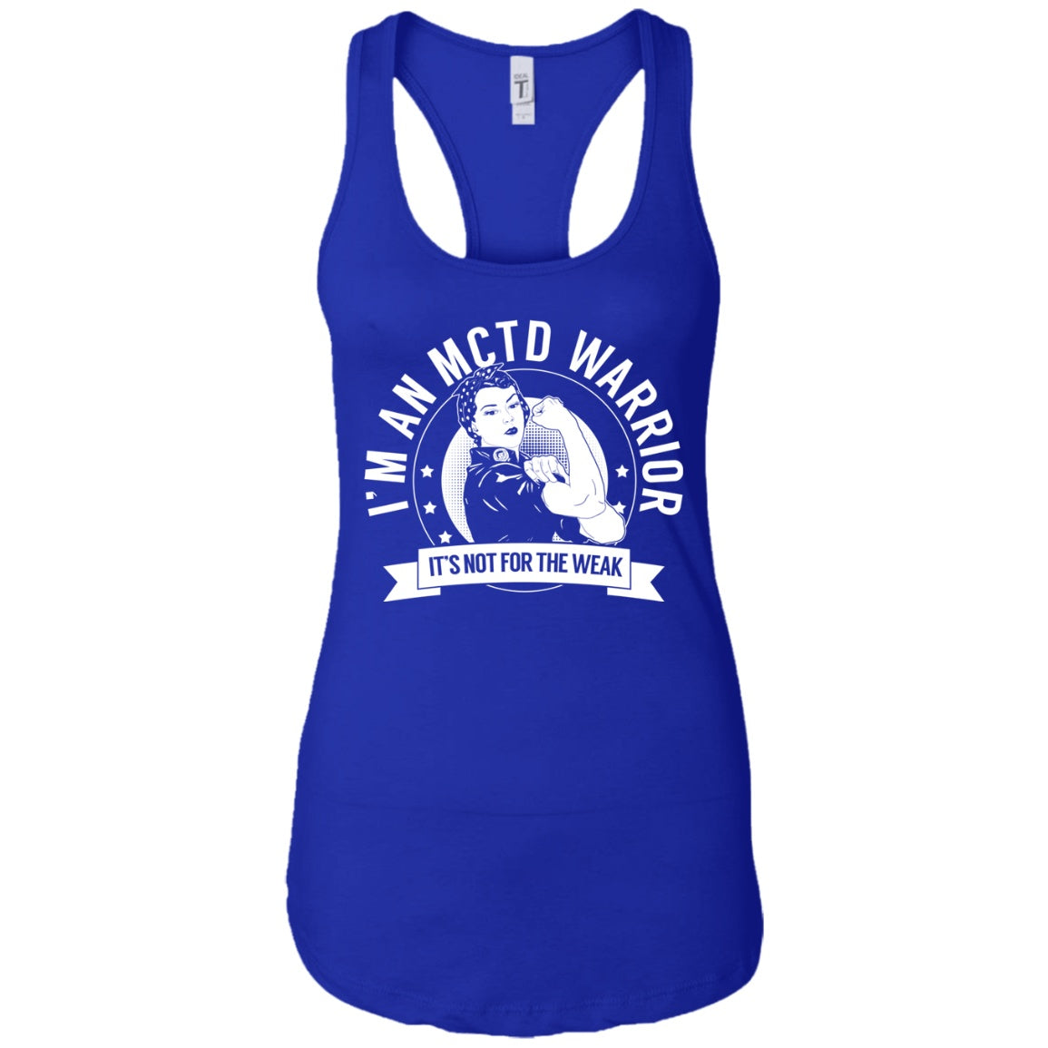 Mixed Connective Tissue Disease - MCTD Warrior NFTW Ideal Racerback Tank